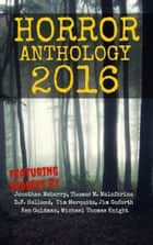Moon Books Horror Anthology - II - 2016 ebook by