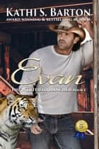 Evan - The Whitfield Rancher ebook by