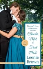 Thunder, Mist, and Frost - Three Austen-Inspired Sweet Regency Novelettes ebook by Leenie Brown