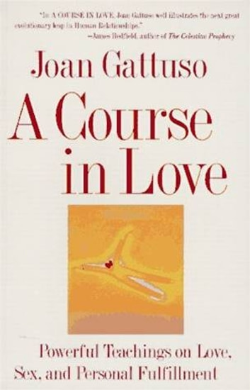 A course in love ebook by joan m gattuso 9780061740893 rakuten kobo a course in love a self discovery guide for finding your ebook by joan fandeluxe Images