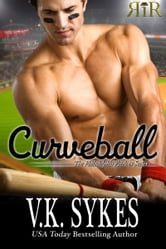 Curveball - Book 4 ebook by V.K. Sykes