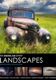 The Digital SLR Expert Landscapes ebook by Various