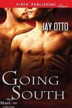 Going South ebook by Jay Otto