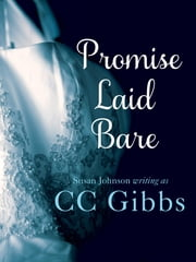 Promise Laid Bare ebook by CC Gibbs