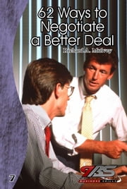 62 Ways to Negotiate a Better Deal ebook by Richard Mulvey