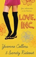 Love Inc. eBook by Yvonne Collins