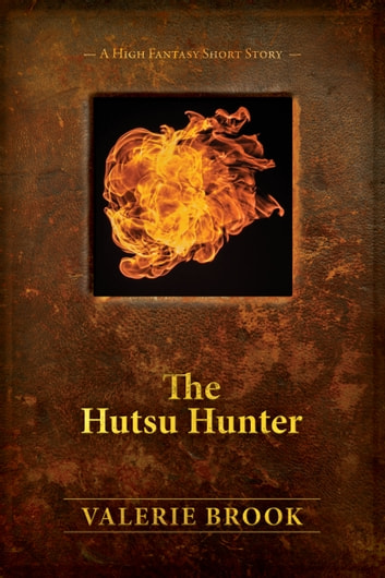 The Hutsu Hunter ebook by Valerie Brook