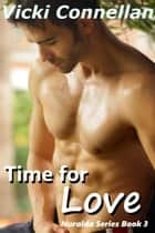 Time for Love - Nuralda Series, #3 ebook by Vicki Connellan