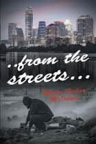 ..from the streets... ebook by Molly Finlay McInytre