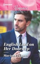 English Lord on Her Doorstep ebook by Marion Lennox