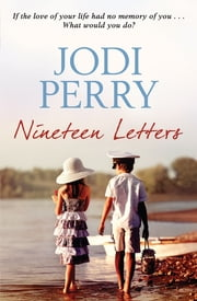 Nineteen Letters ebook by Jodi Perry