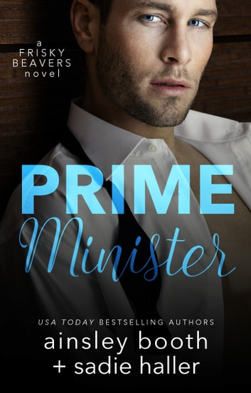 Prime Minister - a BDSM erotic romance ebook by Ainsley Booth,Sadie Haller