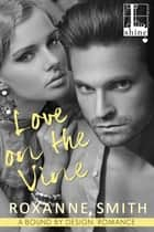 Love on the Vine ebook by