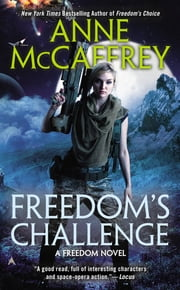 Freedom's Challenge ebook by Anne McCaffrey