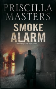 Smoke Alarm ebook by Priscilla Masters