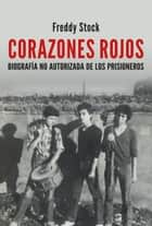 Corazones Rojos ebook by Freddy Stock Donoso
