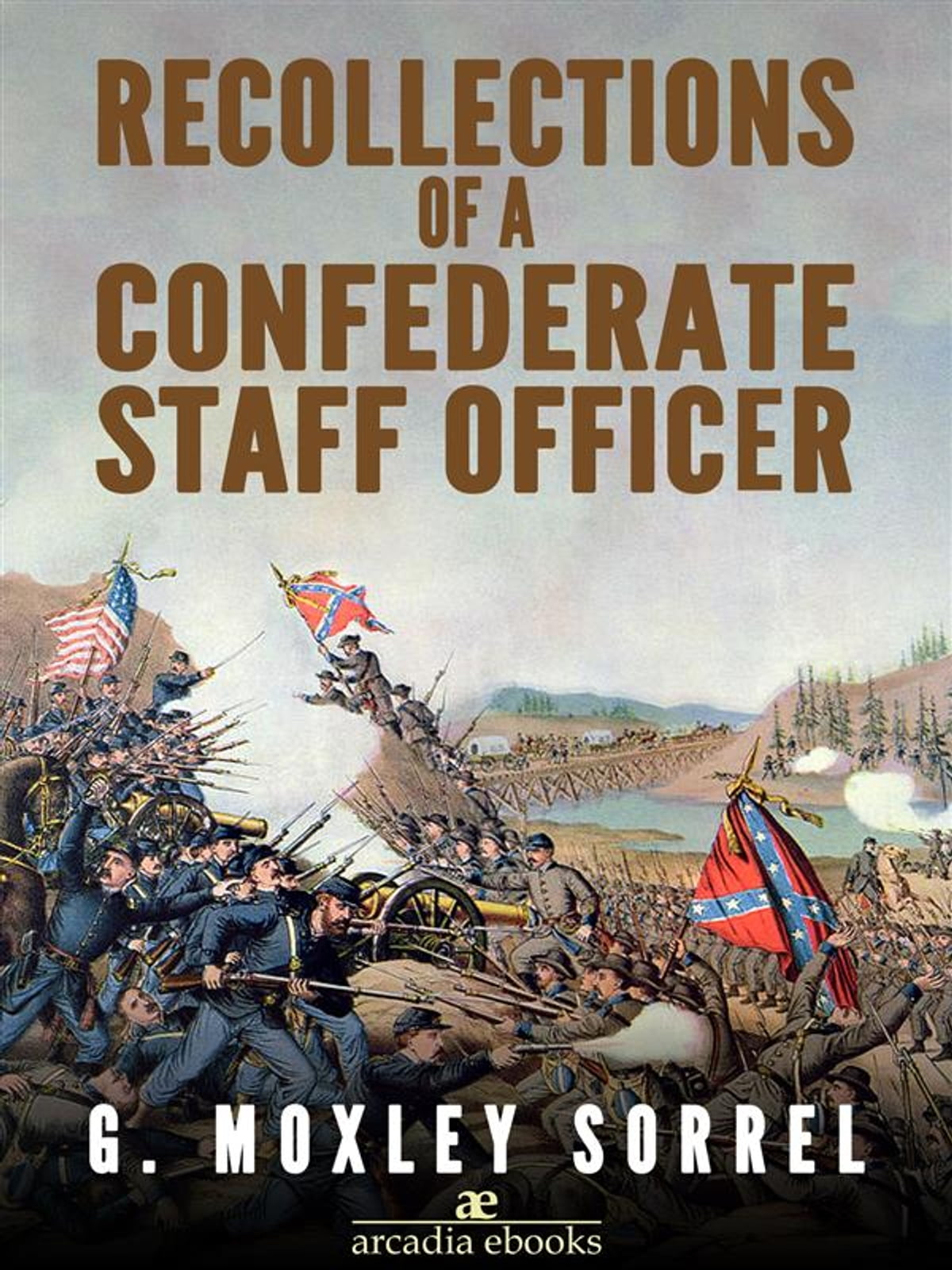 Recollections of a Confederate Staff Officer eBook by G. Moxley Sorrel -  9788822825698 | Rakuten Kobo