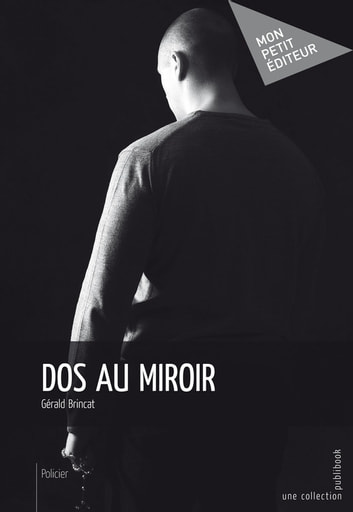 Dos au miroir ebook by Gérald Brincat