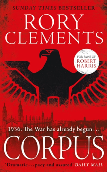 Corpus - A gripping spy thriller ebook by Rory Clements
