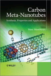 Carbon Meta-Nanotubes - Synthesis, Properties and Applications ebook by Marc Monthioux