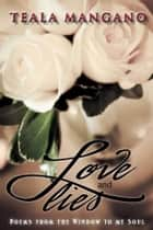 Love and Lies ebook by Teala Mangano