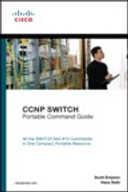 CCNP SWITCH Portable Command Guide ebook by Scott Empson,Hans Roth