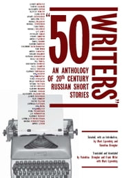 50 Writers: An Anthology of 20th Century Russian Short Stories ebook by Valentina Brougher, Mark Lipovetsky, Frank Miller
