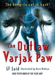 The Outlaw Varjak Paw ebook by SF Said,Dave McKean