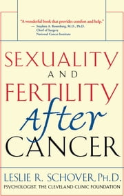Sexuality and Fertility After Cancer ebook by Leslie Schover