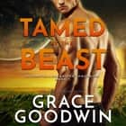 Tamed by The Beast audiobook by