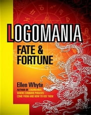 Logomania - Fate & Fortune ebook by Ellen Whyte