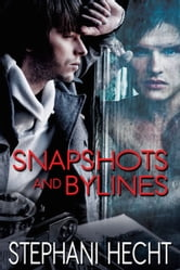 Snapshots and Bylines ebook by Stephani Hecht