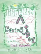 A Giving Soul ebook by Ellena Muhammad