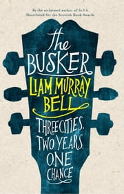 The Busker ebook by Liam Murray Bell