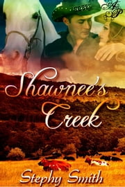 Shawnee's Creek ebook by Stephy Smith