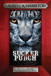 Sucker Punch - Anita Blake 27 ebook by Laurell K. Hamilton