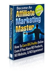 AFFILIATE MARKETING MASTER ebook by Jon Sommers