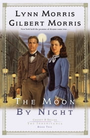 Moon by Night, The (Cheney and Shiloh: The Inheritance Book #2) ebook by Lynn Morris,Gilbert Morris