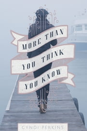More Than You Think You Know ebook by Cyndi Perkins
