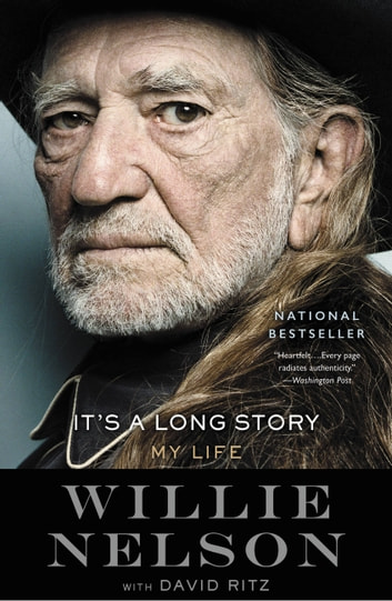 It's a Long Story - My Life ebook by Willie Nelson