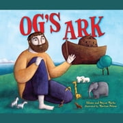 Og's Ark audiobook by Allison Marks, Wayne Marks