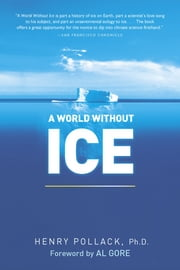 A World Without Ice ebook by Henry Pollack