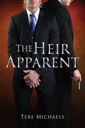 The Heir Apparent ebook by Tere Michaels