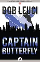 Captain Butterfly ebook by Bob Leuci