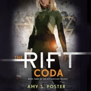 The Rift Coda audiobook by Amy S. Foster