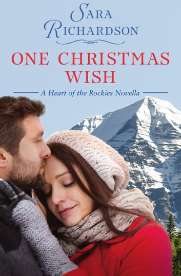 One Christmas Wish ebook by Sara Richardson