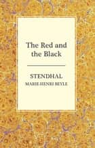 The Red and the Black ebook by Marie-Henri Beyle Stendhal