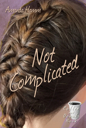 Not Complicated ebook by Amanda Hamm