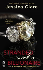 Stranded with a Billionaire ebook by Jessica Clare