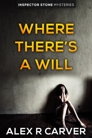 Where There's A Will ebook by Alex R Carver